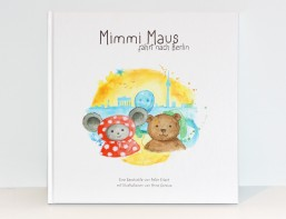 Mimmi Maus fährt nach Berlin_Kinderbuch